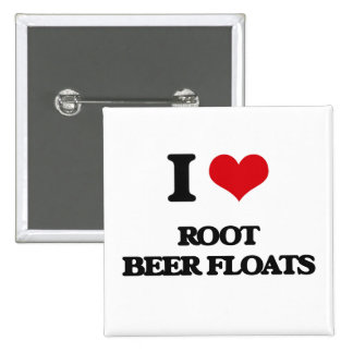 I love Root Beer Floats 2 Inch Square Button