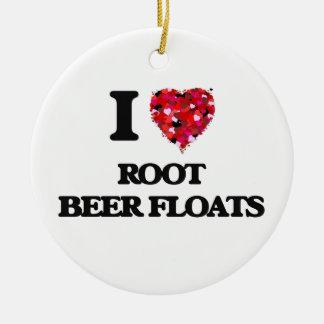 I love Root Beer Floats Ceramic Ornament