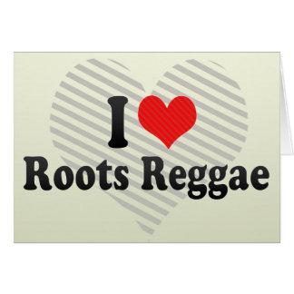 I Love Roots Reggae Cards