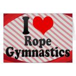 I love Rope Gymnastics Stationery Note Card