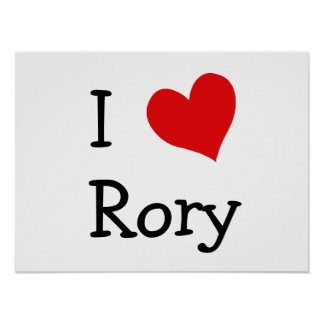 I Love Rory Posters