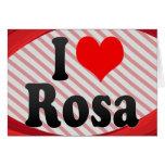 I love Rosa Card