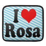 I love Rosa Sleeve For iPads