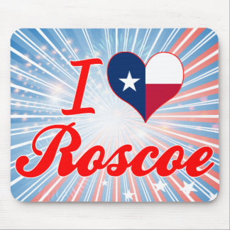 I Love Roscoe, Texas Mouse Pad