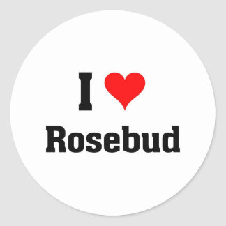 I love rosebud classic round sticker