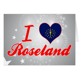 I Love Roseland, Indiana Card