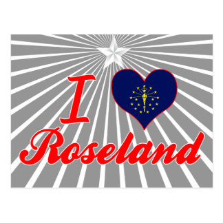 I Love Roseland, Indiana Post Cards