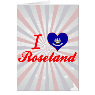 I Love Roseland, Louisiana Cards