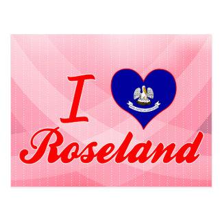 I Love Roseland, Louisiana Post Cards