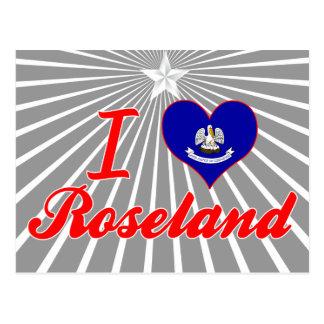 I Love Roseland, Louisiana Post Card