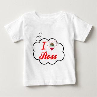 I Love Ross, California T-shirts