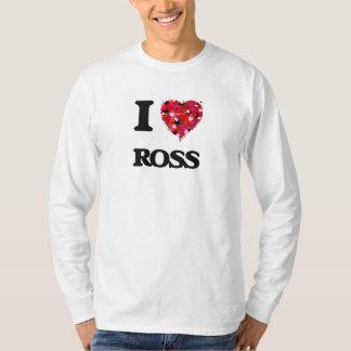I Love Ross Tees