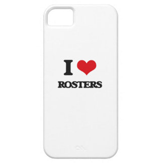 I Love Rosters iPhone 5 Cover