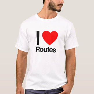i love routes T-Shirt