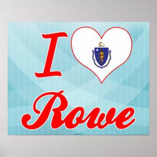 I Love Rowe, Massachusetts Poster