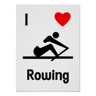 I Love Rowing (2) Poster