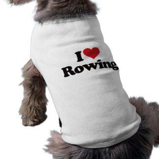 I Love Rowing Doggie Shirt