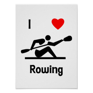 I Love Rowing Poster