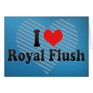 I Love Royal Flush Greeting Card