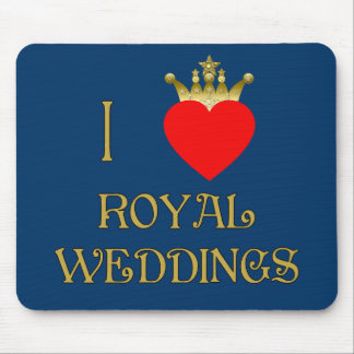 I Love Royal Weddings T-shirts, Mugs, Gifts Mouse Pad
