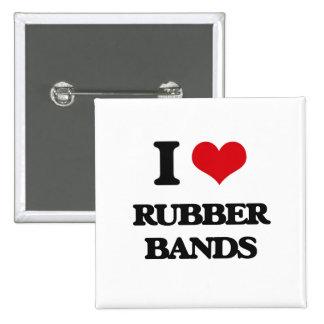 I Love Rubber Bands 2 Inch Square Button