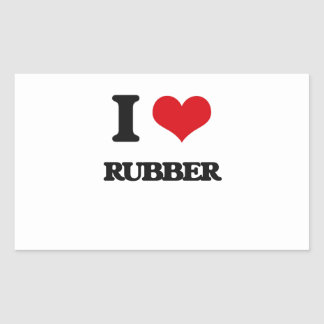 I Love Rubber Rectangular Sticker