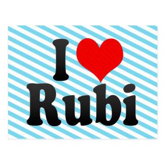 I love Rubi Post Card