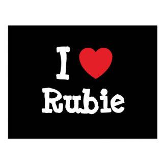 I love Rubie heart T-Shirt Post Cards