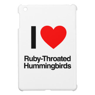i love ruby-throated hummingbirds iPad mini covers