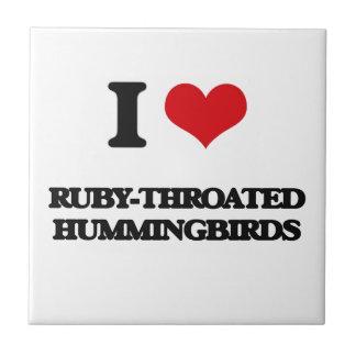 I love Ruby-Throated Hummingbirds Tiles