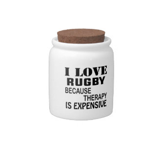 I Love Rugby Because Therapy Is Expensive Candy Dish