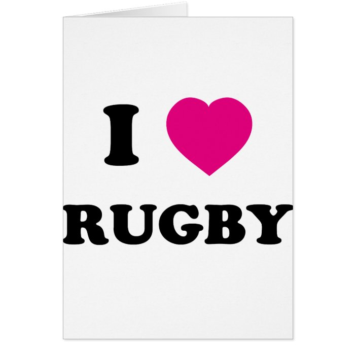 I Love Rugby Card