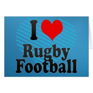 I love Rugby Football Card