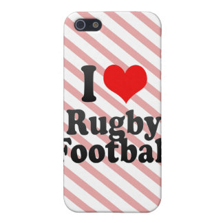I love Rugby Football Covers For iPhone 5