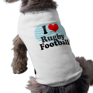 I love Rugby Football Dog T Shirt