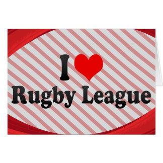 I love Rugby League Card