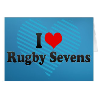 I love Rugby Sevens Card