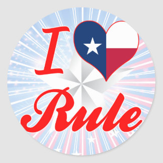 I Love Rule, Texas Round Sticker