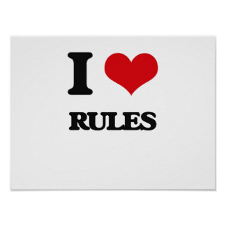 I Love Rules Poster