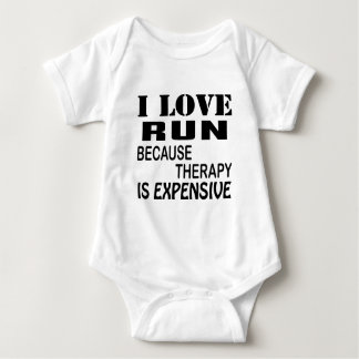 I Love Run Because Therapy Is Expensive Baby Bodysuit