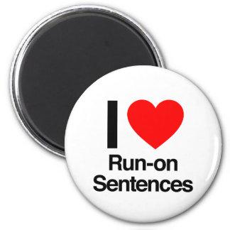 i love run-on sentences fridge magnets