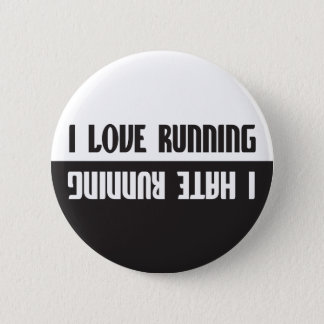 I Love Running I Hate Running Pinback Button