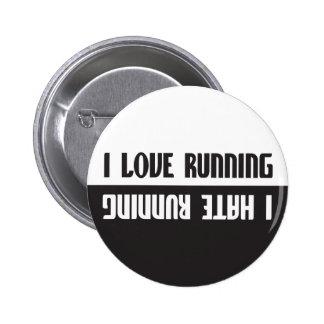 I Love Running I Hate Running Pinback Button