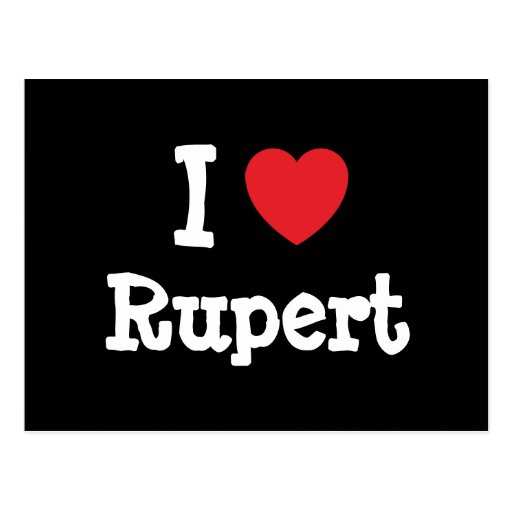I love Rupert heart custom personalized Post Cards