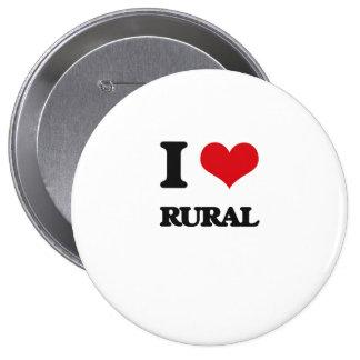 I Love Rural 4 Inch Round Button