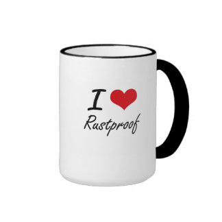 I Love Rustproof Ringer Coffee Mug
