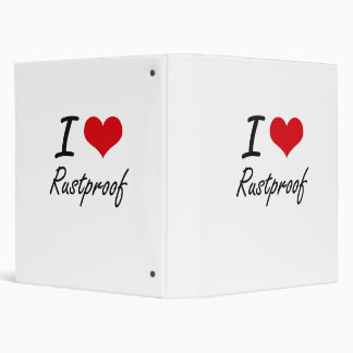 I Love Rustproof Vinyl Binder