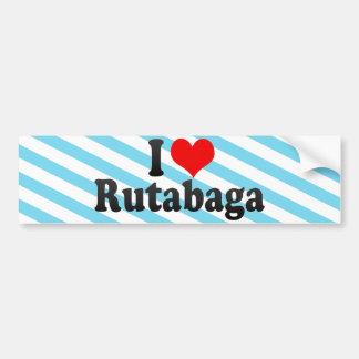 I Love Rutabaga Bumper Sticker
