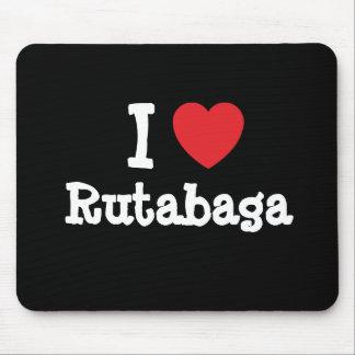I love Rutabaga heart T-Shirt Mouse Pad
