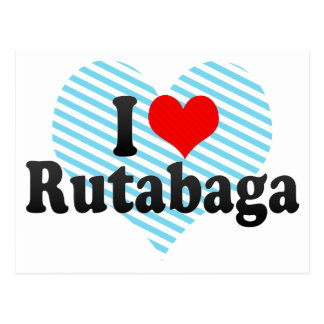 I Love Rutabaga Postcard